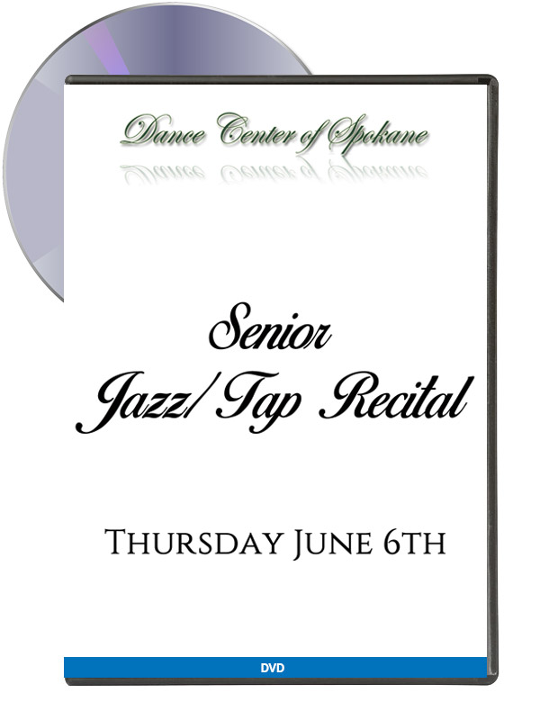 Senior: Jazz-Tap Recital June 6th (DVD)